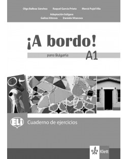 A bordo! para Bulgaria A1: Cuaderno de ejercicios / Тетрадка по испански език - 8. клас (интензивен)
