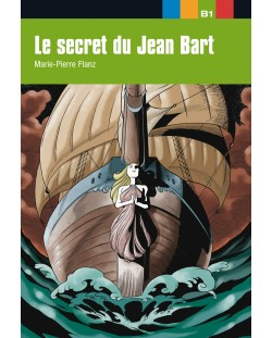 AVENTURE JEUNE Le secret du Jean Bart. Libro B1