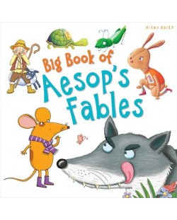 Big Book of Aesop's Fables (Miles Kelly)