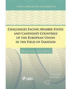 Challenges Facing Member States and Candidate Countries of the European Union in the Field of Taxation