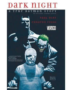 Dark Night: A True Batman Story (комикс)