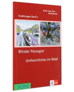 Erzählungen Band 2: Blinder Passagier & Unheimliches im Wald - ниво А1 (Адаптирано издание: Немски)