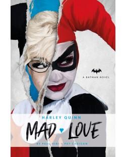Harley Quinn: Mad Love (DC Comics Novel)