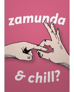 Картичка Мазно.бг - Zamunda & Chill?