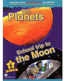 Macmillan Children's Readers: Planets (ниво level 6)