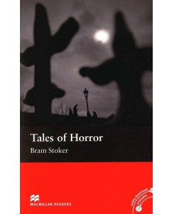 Macmillan Readers: Tales of Horror  (ниво Elementary)