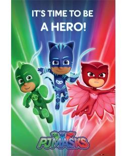 Макси плакат Pyramid - PJ Masks (Be a Hero)