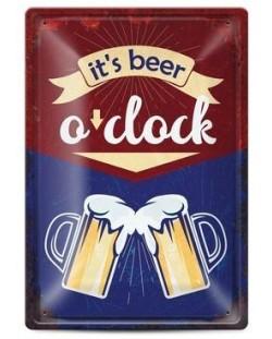 Метална табелка - it's beer o'clock