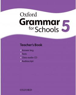Oxford Grammar for schools 5 Teacher's book & Audio CD - Книга за учителя
