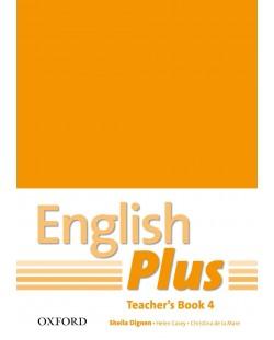Книга за учителя English Plus 4 Teacher's Book
