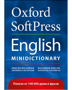 Oxford Softpress English Minidictionary: Английско-български / българско-английски