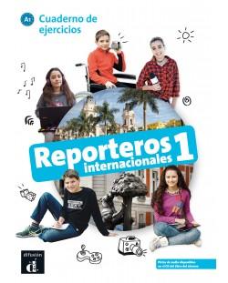 Reporteros internacionales 1 · Nivel A1 Cuaderno de ejercicios 1er TRIM. 2018