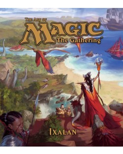 The Art of Magic The Gathering: Ixalan