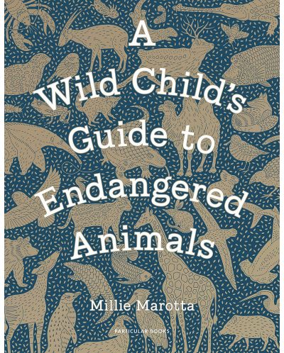 A Wild Child's Guide to Endangered Animals - 1