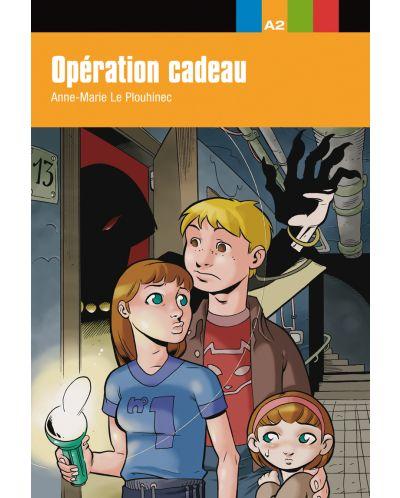 AVENTURE JEUNE Opération cadeau. Libro A2 - 1