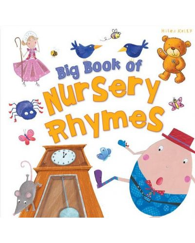 Big Book of Nursery Rhymes (Miles Kelly) - 1