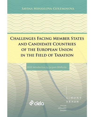 Challenges Facing Member States and Candidate Countries of the European Union in the Field of Taxation - 1