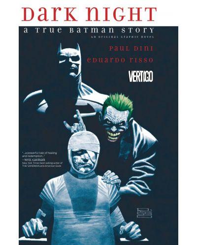 Dark Night: A True Batman Story (комикс) - 1