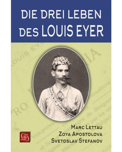 Die drei Leben des Louis Eyer - 1