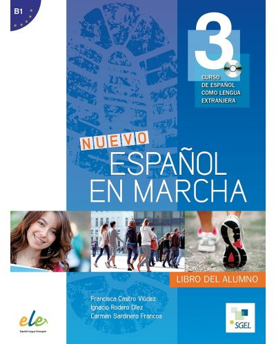 Nuevo Español en marcha 3: Libro del alumno / Учебник по испански език за 8. - 12. клас (ниво B1) - 1