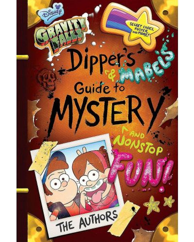 Gravity Falls Dipper's and Mabel's Guide to Mystery and Nonstop Fun! - 1