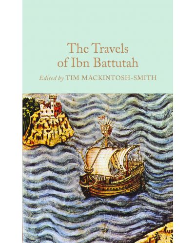 Macmillan Collector's Library: The Travels of Ibn Battutah - 1