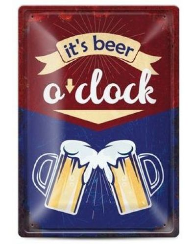 Метална табелка - it's beer o'clock - 1