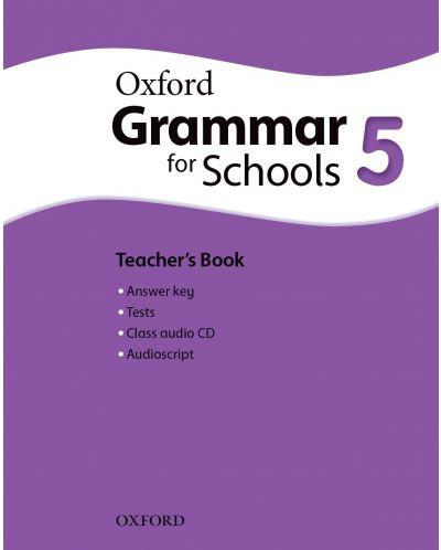 Oxford Grammar for schools 5 Teacher's book & Audio CD - Книга за учителя - 1