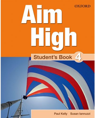 Aim High: 4 Student Book.Английски език 9 - 12. клас - 1