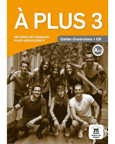 À plus 3 · Nivel A2.2 Cuaderno de ejercicios + CD - 1