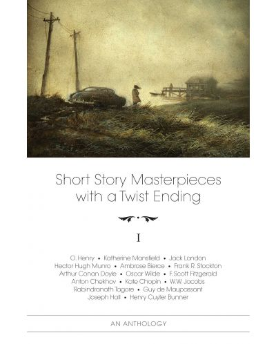 Short Story Masterpieces with a Twist Ending – vol. 1 - 1