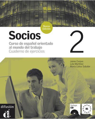Socios 2 · Nivel B1 Cuaderno de ejercicios + CD - 1