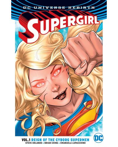 Supergirl Vol. 1 Reign of the Cyborg Supermen - 1