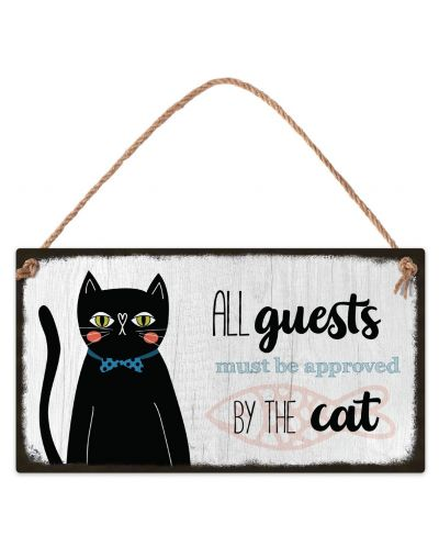 Табелка - All guest must be approved by the cat - 1