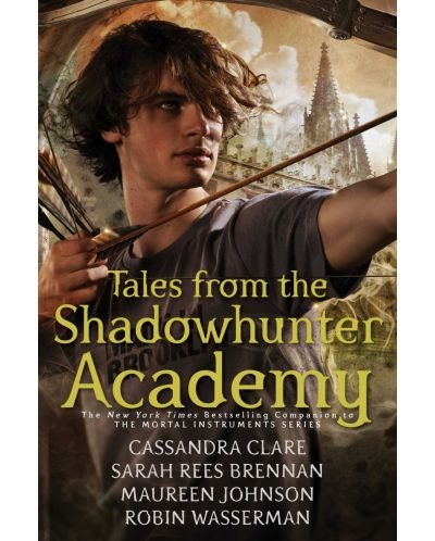 Tales from the Shadowhunter Academy - 1