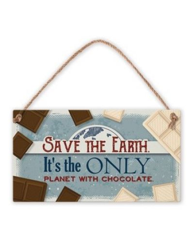 Табелка - Save the Earth. It's the only planet... - 1
