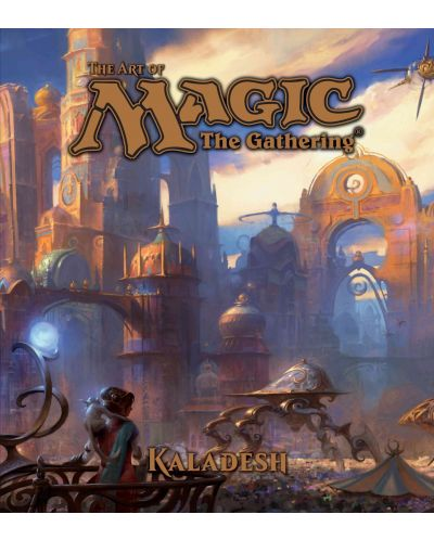 The Art of Magic The Gathering: Kaladesh - 1