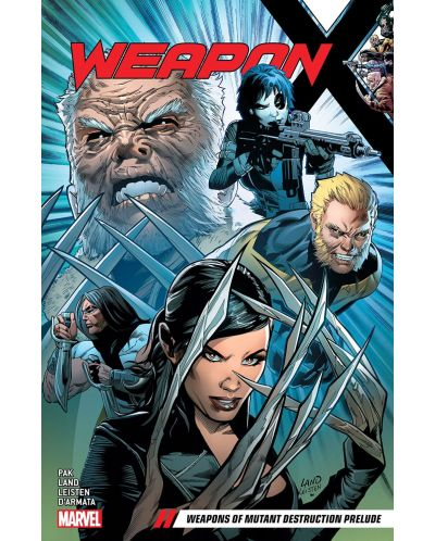 Weapon X Vol. 1 Weapons of Mutant Destruction Prelude - 1