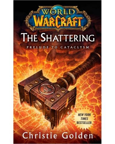 World of Warcraft: The Shattering (Prelude to Cataclysm) - 1