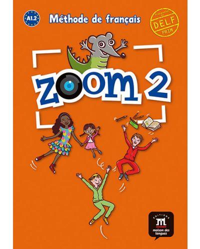Zoom 2 · Nivel A1.2 Libro del alumno - 1