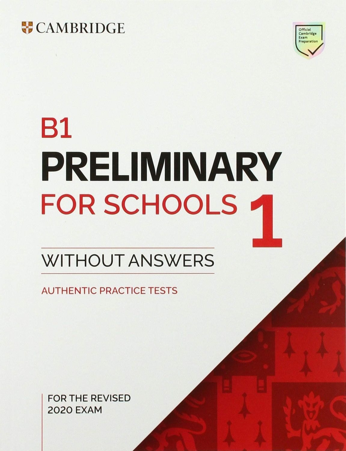 5 B1 Preliminary for Schools 1 for the Revised 2020 Exam Std.Bk w/o ans. - 1