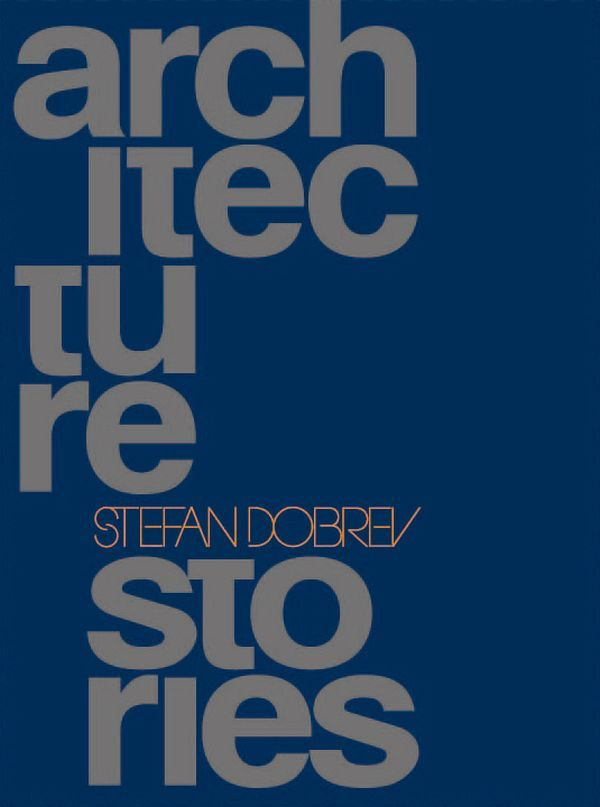 Architecture Stories (на английски език, твърди корици) - 1