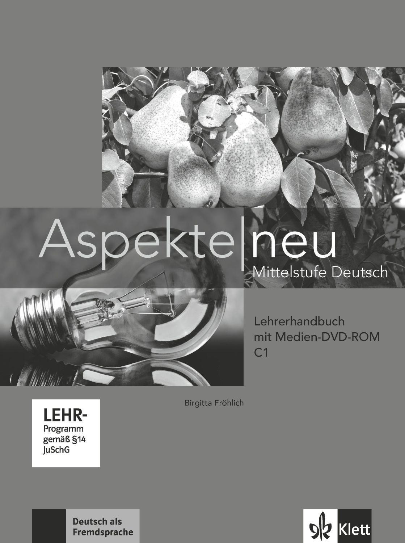Aspekte Neu C1: Lehrerhandbuch + DVD-ROM / Немски език - ниво С1: Книга за учителя + DVD-ROM - 1