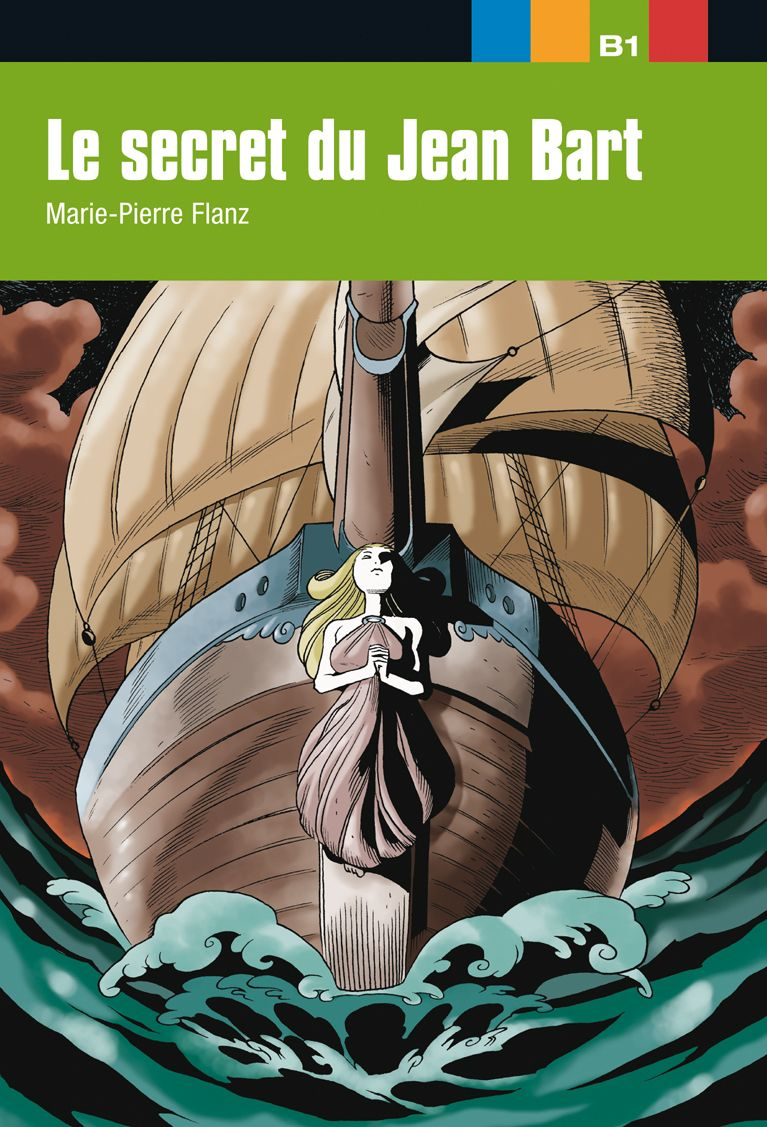 AVENTURE JEUNE Le secret du Jean Bart. Libro B1 - 1