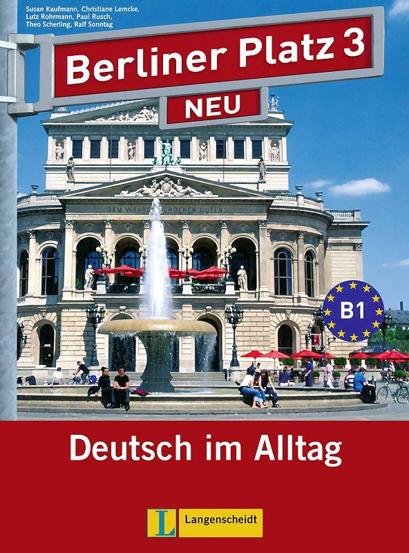 Berliner Platz Neu 3: Немски език - ниво В1 (Комплект: учебник и учебна тетрадка, 2 CD, Treffpunkt D-A-CH) - 1