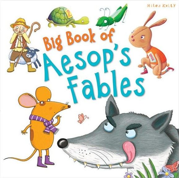 Big Book of Aesop's Fables (Miles Kelly) - 1