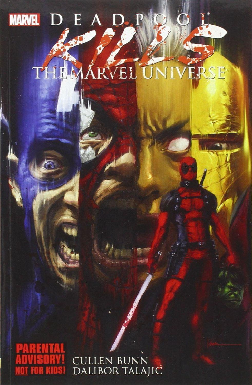 Deadpool Kills the Marvel Universe - 1