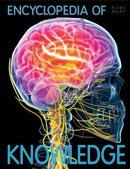 Encyclopedia of Knowledge (Miles Kelly) - 1