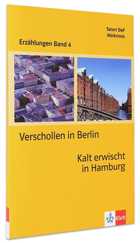 Erzählungen Band 4: Verschollen in Berlin & Kalt erwischt in Hamburg - ниво А2 (Адаптирано издание: Немски) - 2