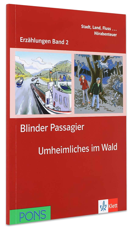 Erzählungen Band 2: Blinder Passagier & Unheimliches im Wald - ниво А1 (Адаптирано издание: Немски) - 1